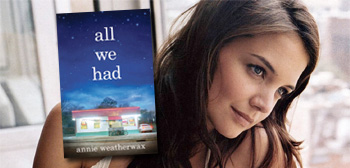 All We Had / Katie Holmes