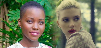 Lupita Nyong'o / Scarlett Johansson