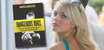 Dangerous Odds / Margot Robbie