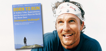 Born to Run / Matthew McConaughey