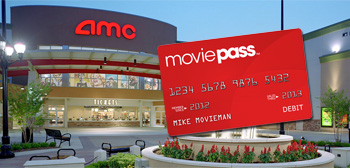AMC Theatres / MoviePass
