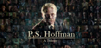 Philip Seymour Hoffman: A Tribute