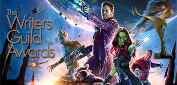 WGA Awards / Guardians of the Galaxy
