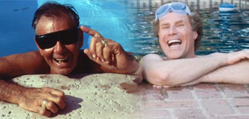 Russ Meyer / Will Ferrell