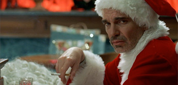 Bad Santa - Billy Bob Thornton