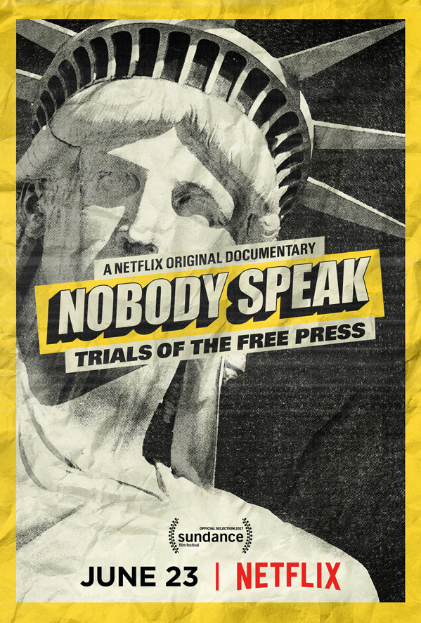 Nobody Speak: Trials of the Free Press Poster