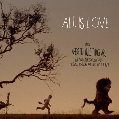 All is Love - Where the Wild Things Are