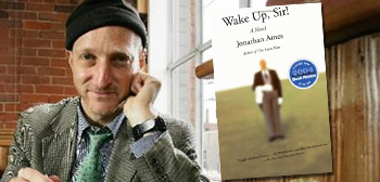 Jonathan Ames / Wake Up, Sir!
