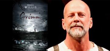 Grimm - Bruce Willis