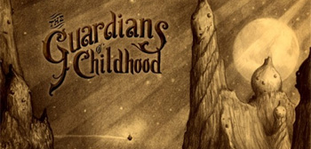 The Guardians of Childhood