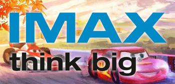 Cars 2 - IMAX