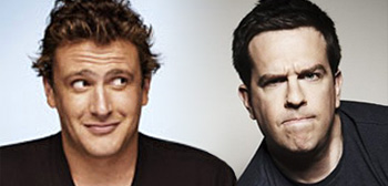 Jason Segel & Ed Helms