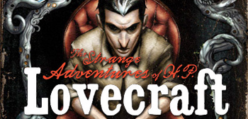 Strange Adventures of H.P. Lovecraft