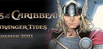 Pirates of the Caribbean: On Stranger Tides / Thor