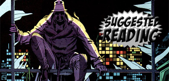 Suggested Reading: Alan Moore and Dave Gibbons' Watchmen