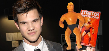 Taylor Lautner / Stretch Armstrong