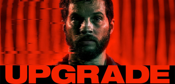 Leigh Whannell's Upgrade
