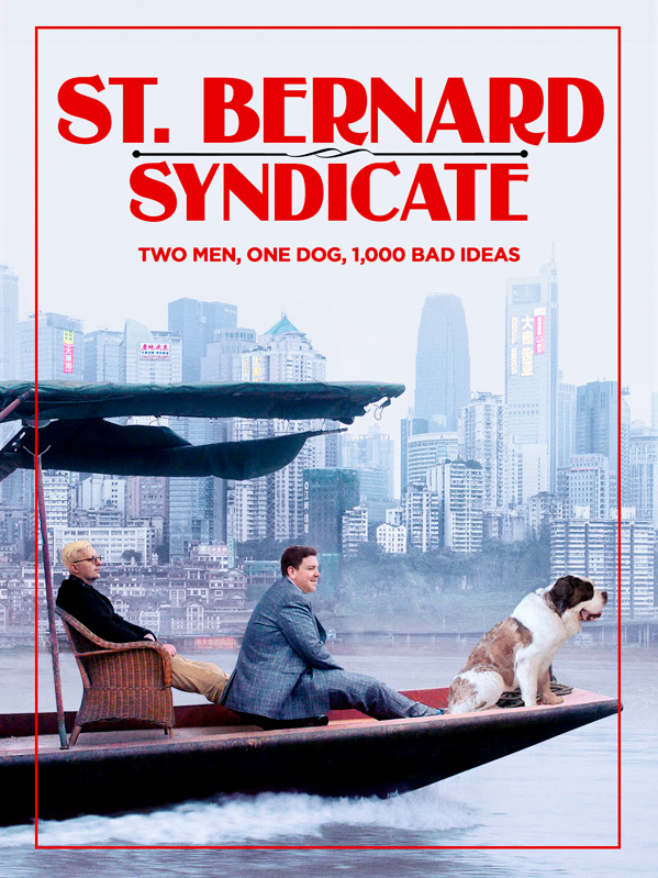 The Saint Bernard Syndicate Poster