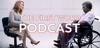 The First Word Podcast - Glass