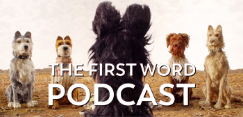 The First Word Podcast