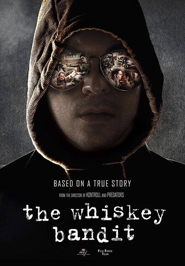 The Whiskey Robber Poster