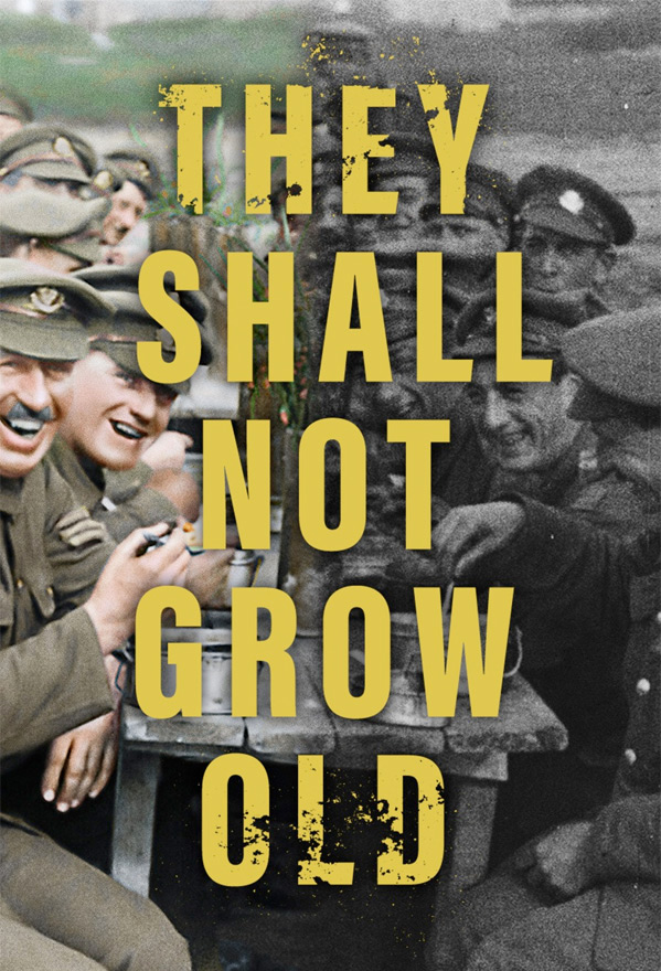 They Shall Not Grow Old Movie