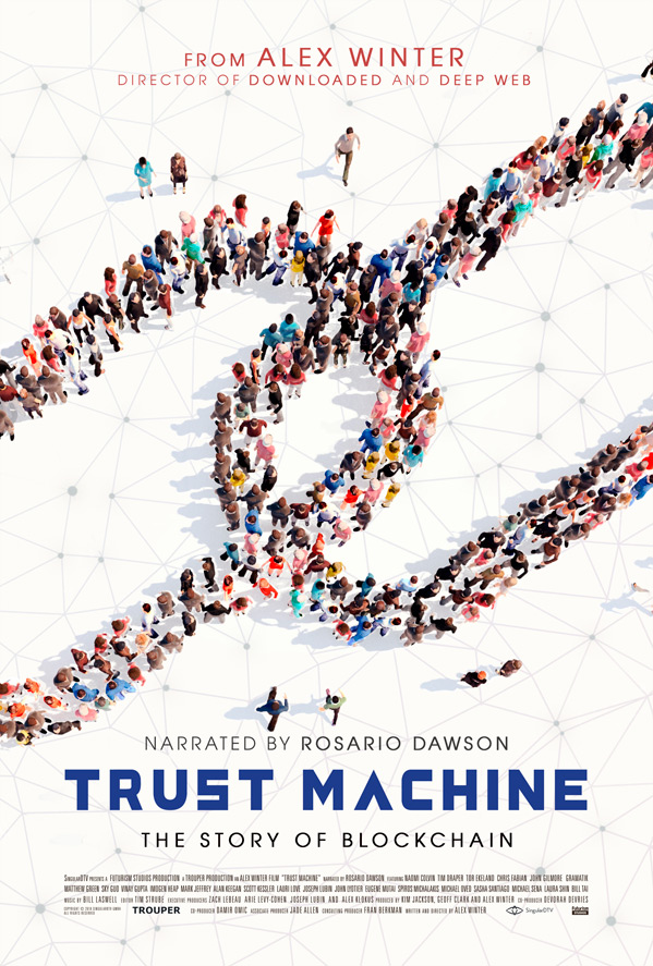 Trust Machine: The Story of Blockchain Poster