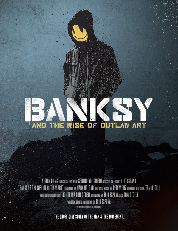 Banksy & The Rise of Outlaw Art Poster