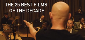 The 25 Best Films of the Decade Video