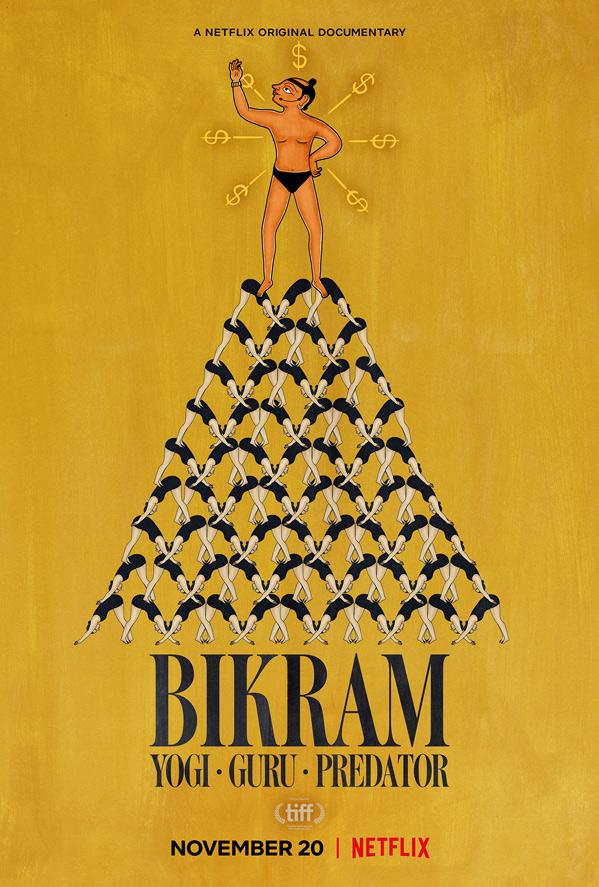 Bikram: Yogi, Guru, Predator Poster