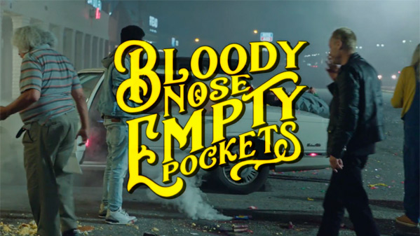 Bloody Nose, Empty Pockets Film