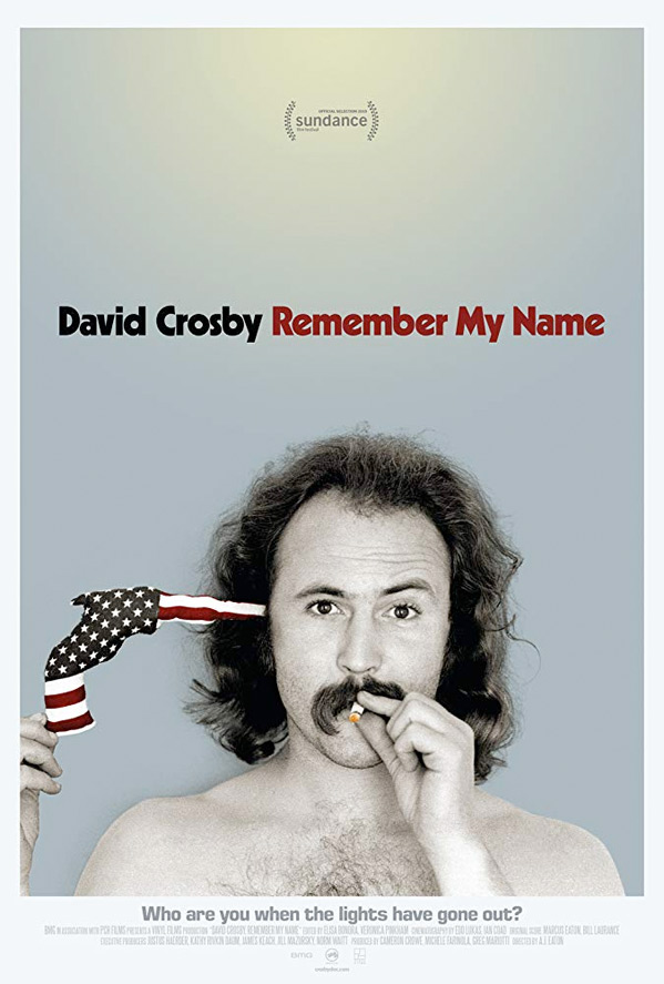 David Crosby: Remember My Name Poster