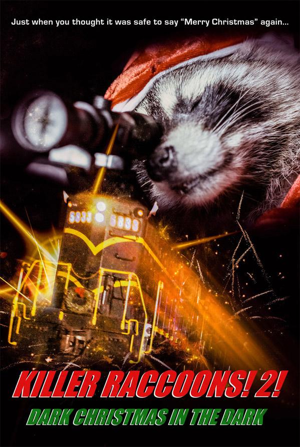 Killer Raccoons 2 Poster