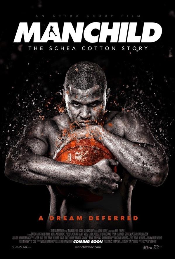 Manchild: The Schea Cotton Story Poster