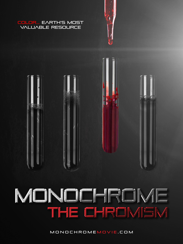 Monochrome: The Chromism Poster