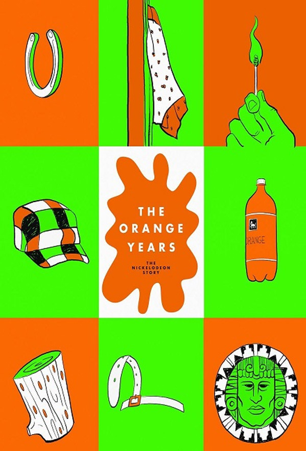 The Orange Years: The Nickelodeon Story Poster