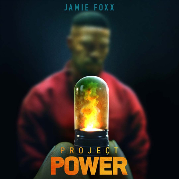 Project Power - Jamie Foxx Poster