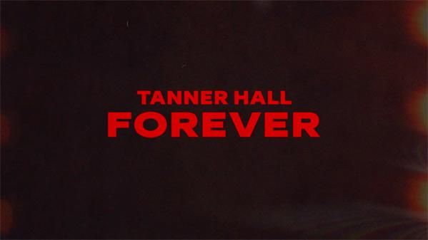 Tanner Hall Forever Poster