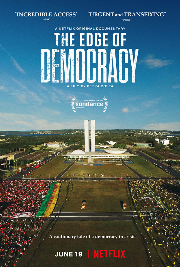 The Edge of Democracy Poster