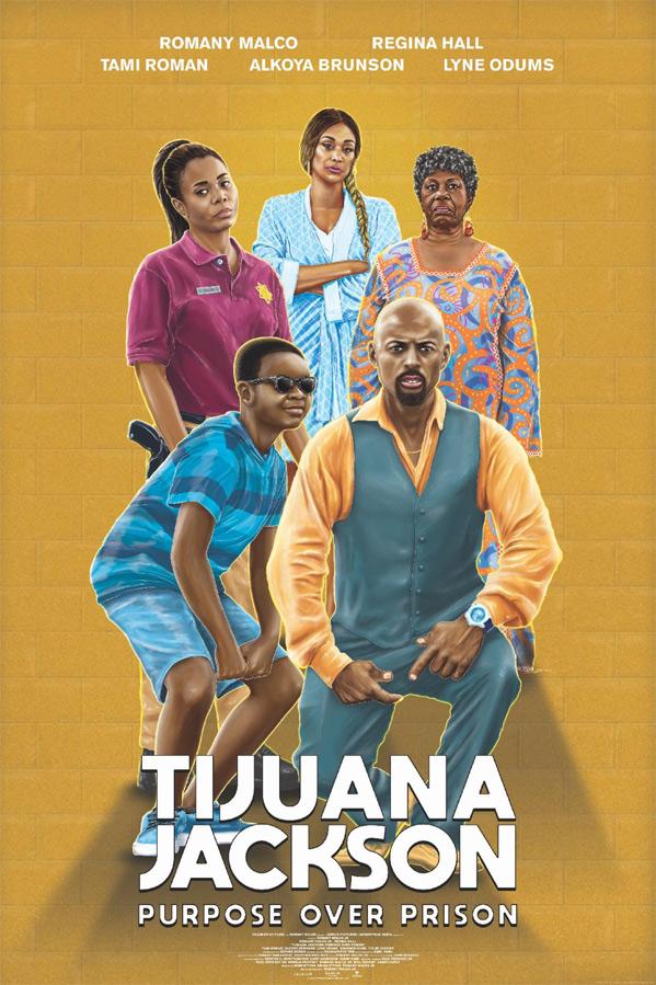 Tijuana Jackson: Purpose Over Prison Poster