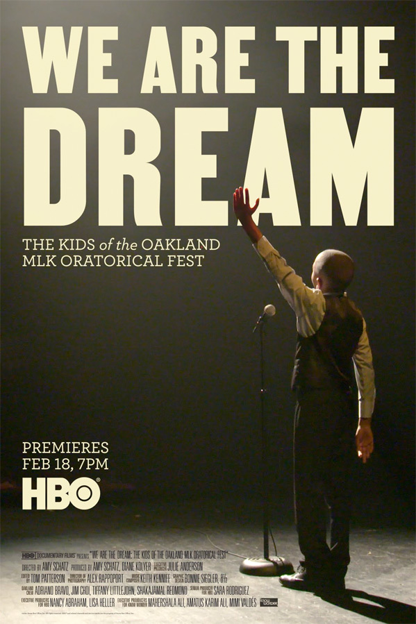 We Are The Dream: The Kids of the Oakland MLK Oratorical Poster