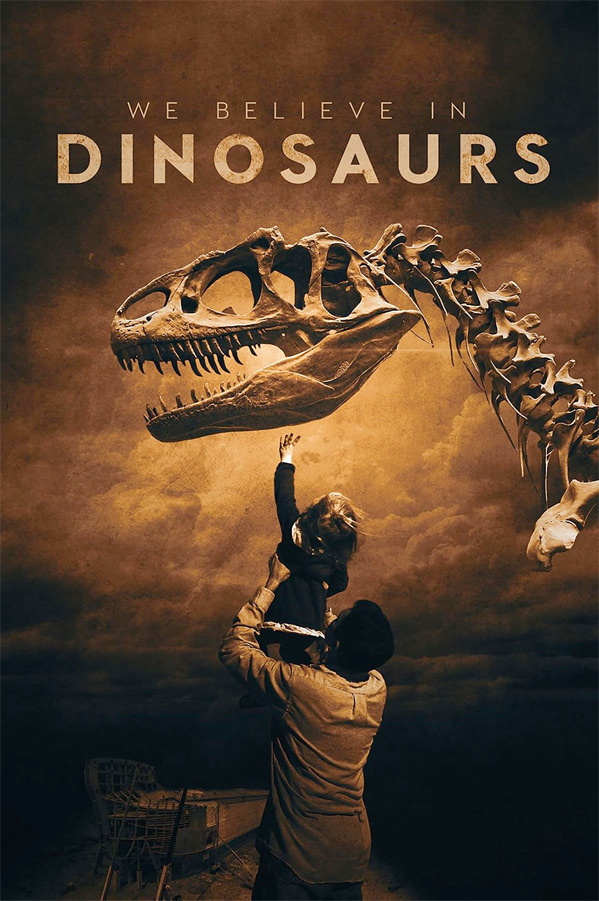 We Believe In Dinosaurs Doc Poster