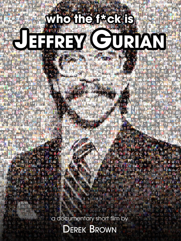 Who The F*ck Is Jeffrey Gurian? Poster