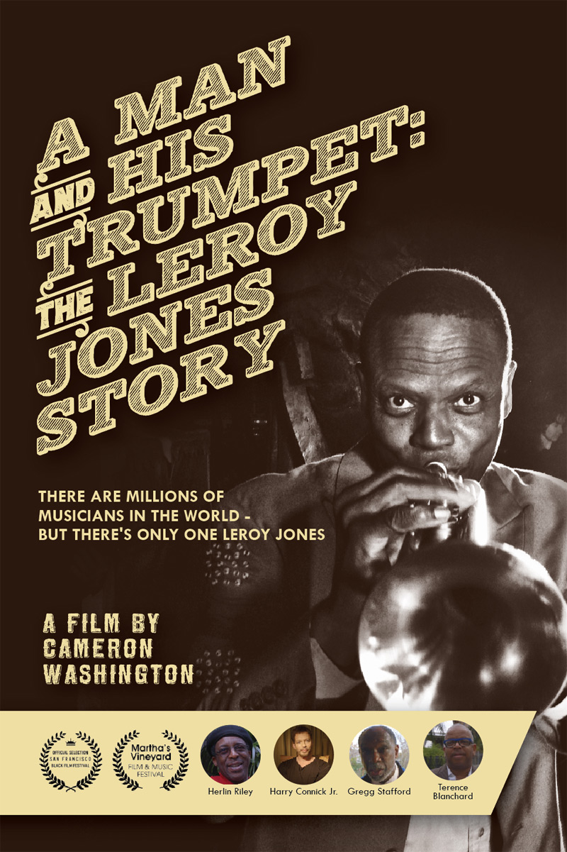 A Man And His Trumpet: The Leroy Jones Story Poster