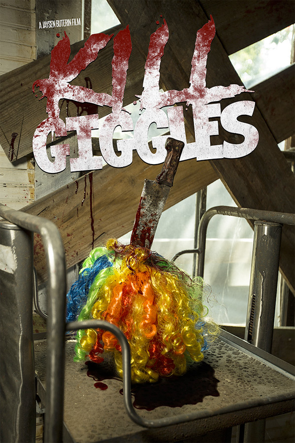 Kill Giggles Poster