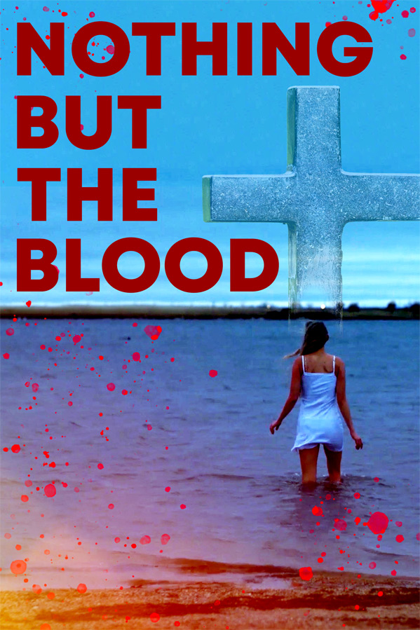 Nothing But the Blood Poster
