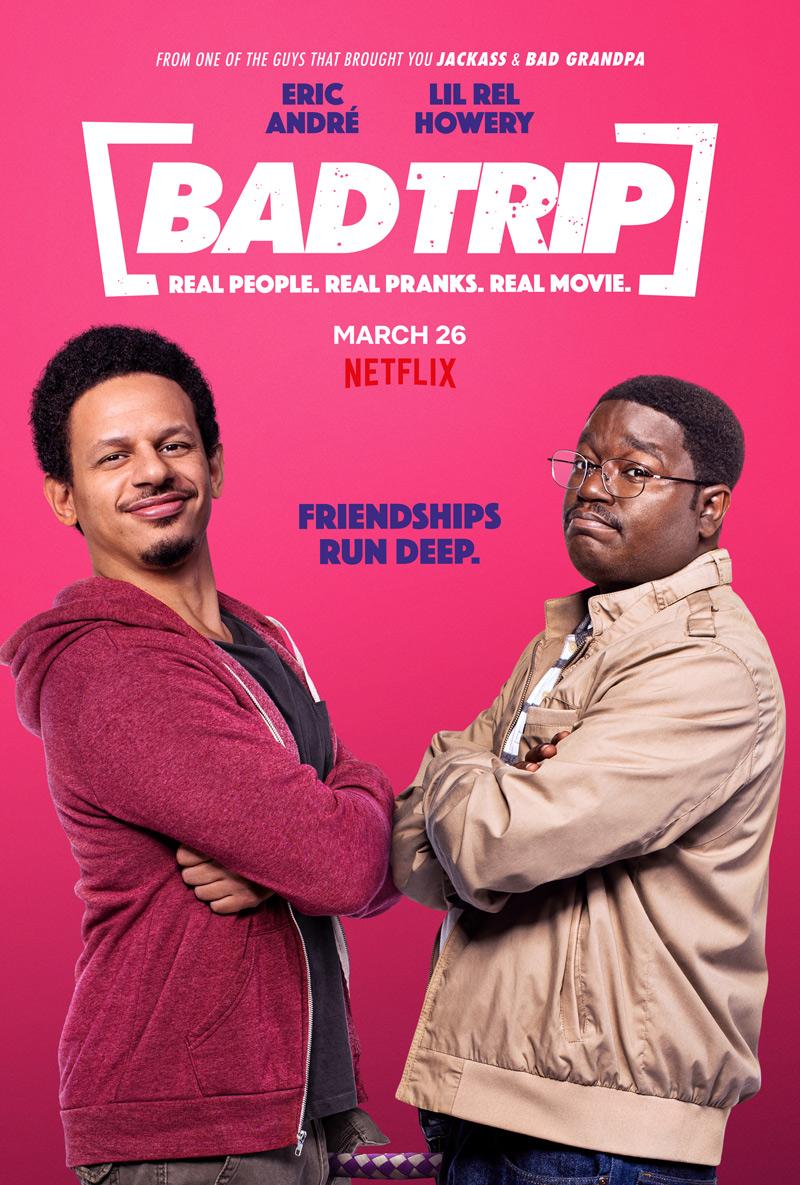 Bad Trip Netflix Poster