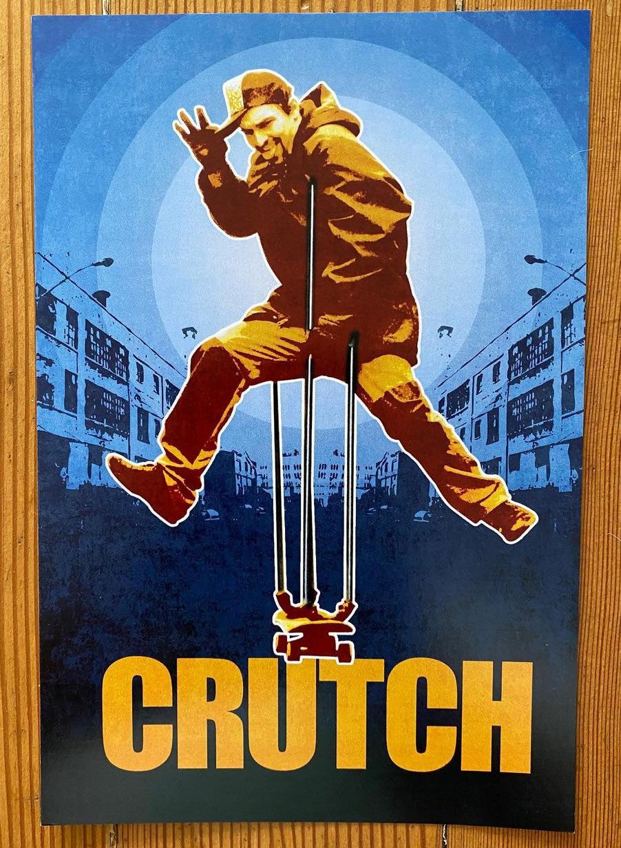 Crutch Poster