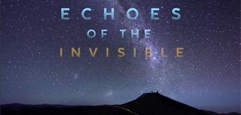 Echoes of the Invisible Trailer