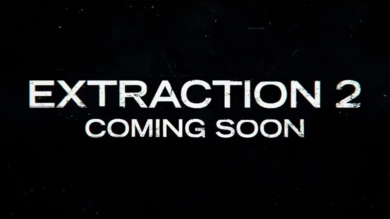 Extraction 2 Teaser